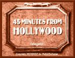 45 Minutes from Hollywood (C)