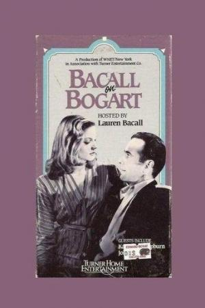 Bacall on Bogart (Great Performances) (TV)