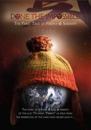 Done the Impossible: The Fans' Tale of Firefly and Serenity