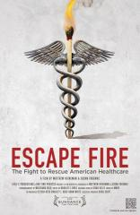 Escape Fire: The Fight to Rescue American Healthcare (2012)