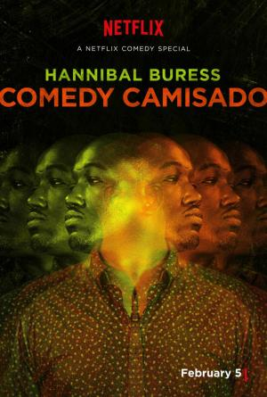 Hannibal Buress: Comedy Camisado (TV)