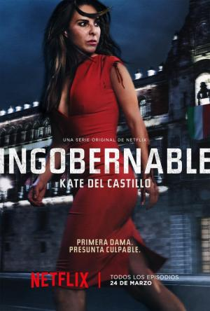 Ingobernable (TV Series)
