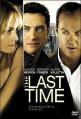 La última oportunidad (The Last Time) ()