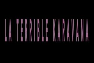 La terrible karavana