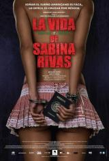 La vida precoz y breve de Sabina Rivas (DvdScreener)(Latino)