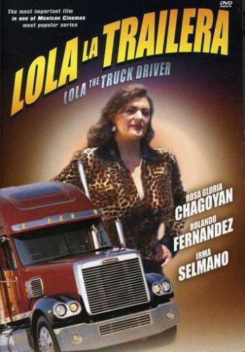 Lola the Truck Driving Woman (1985)