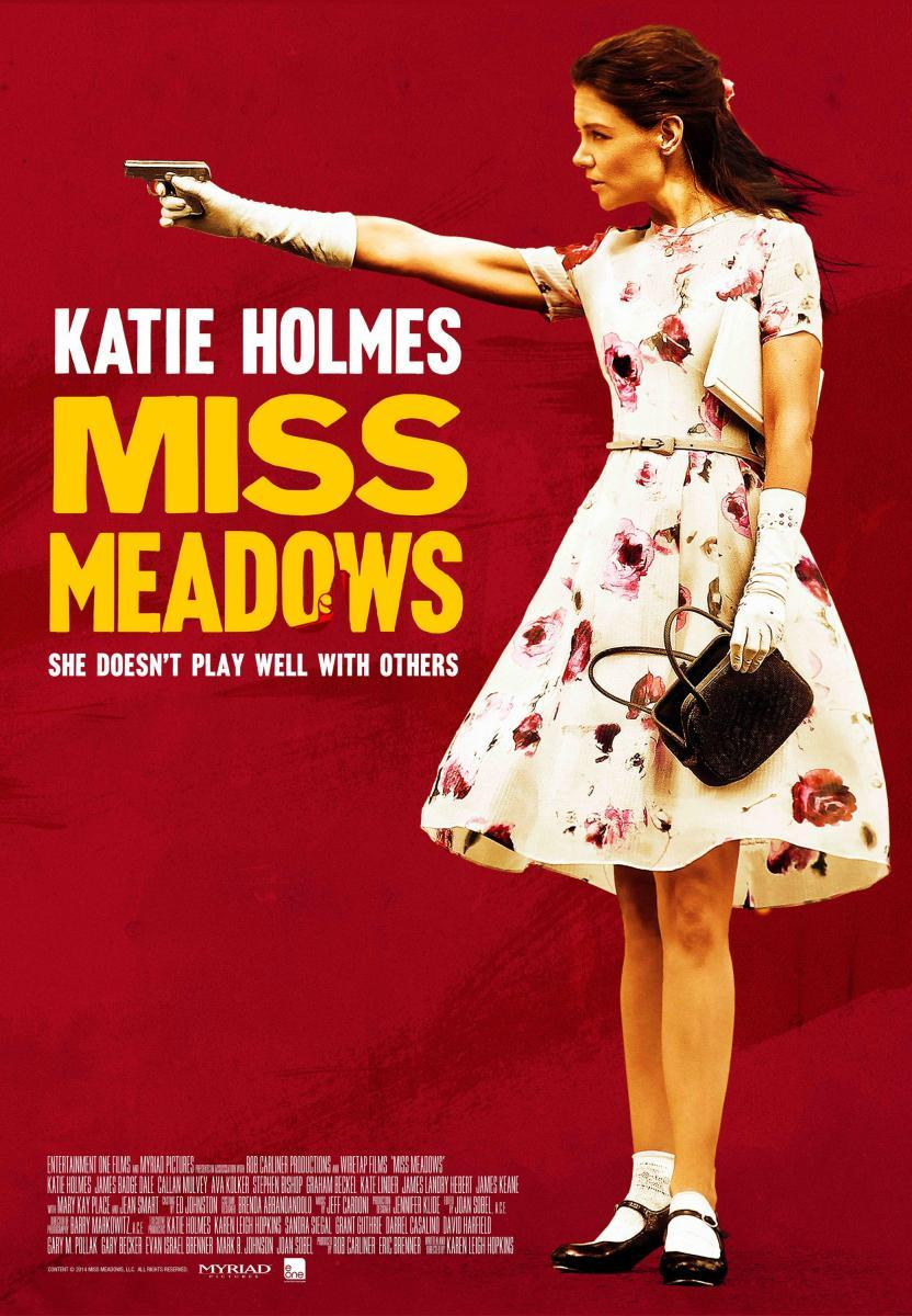 Ver Miss Meadows (2014) Online
