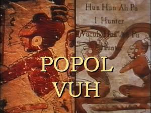 essay on popol vuh and genesis In archaeology, the classic maya essay vuh analysis popol collapse is the decline of essay vuh analysis popol classic maya civilization and the abandonment of maya.