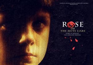 Rose or the Mute Liars (C)