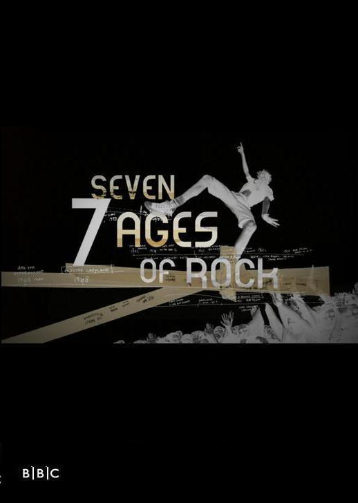 Seven Ages Seven Ages of Rock tv Series