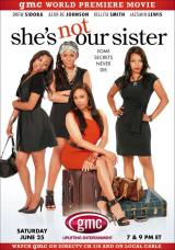 She's Not Our Sister (TV)