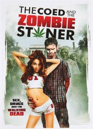The Coed and the Zombie Stoner