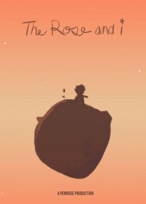The Rose and I