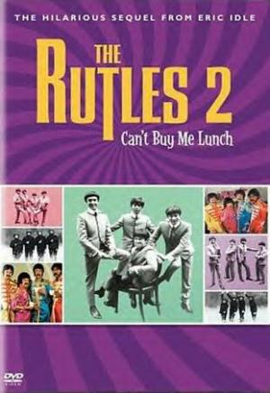 The Rutles 2: Can't Buy Me Lunch (TV)