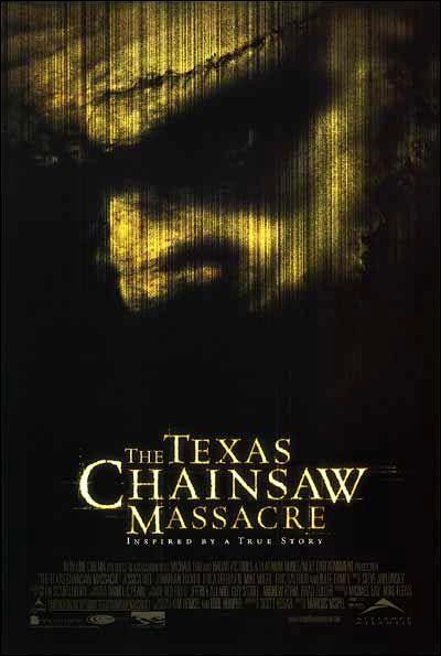 texas chainsaw massacre 2003. The Texas Chainsaw Massacre