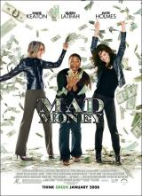 Tres mujeres y un plan (Mad Money) 2008 ()