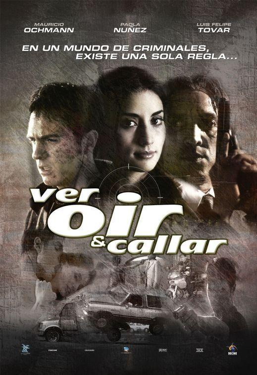 Ver, oir y callar movie