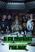 Alien: Covenant - Prologue: Last Supper (C)