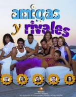 Amigas y rivales (TV Series)