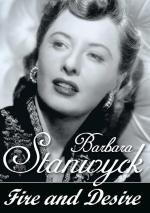 Barbara Stanwyck: Fire and Desire (TV)
