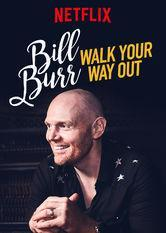 Bill Burr: Walk Your Way Out (TV)