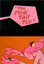 The Pink Tail Fly (S)