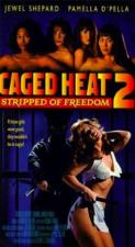 Caged Heat II: Stripped of Freedom