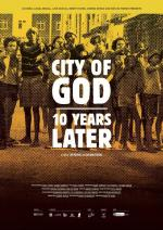 City of God - 10 Years Later