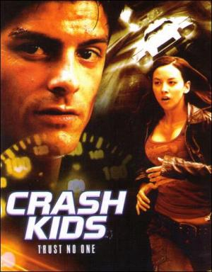 Crash Kids: Trust No One (TV)