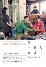 Café. Waiting. Love