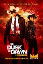 From Dusk Till Dawn: The Series - Pilot episode (TV)