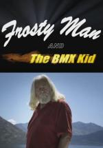 Frosty Man and the BMX Kid (C)