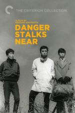 Danger Stalks Near