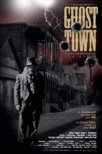 Ghost Town: The Movie