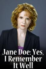 Jane Doe: Yes, I Remember It Well (TV)