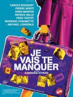 Je vais te manquer (You'll Miss Me)