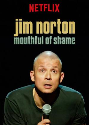 Jim Norton: Mouthful of Shame (TV)