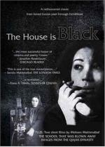 The House Is Black (S)