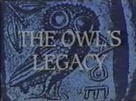 The Owl's Legacy (TV)