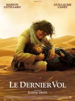 La dernier vol (The Last Flight)