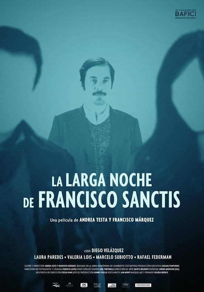 La larga noche de Francisco Sanctis (2016) HD Latino 1 LINK ()