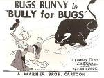 Bully for Bugs (C)