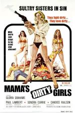 Mama's Dirty Girls