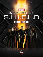 Marvel, Agentes de SHIELD - Episodio piloto (TV)