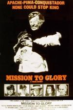 Mission to Glory: A True Story