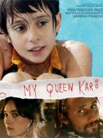My Queen Karo
