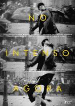 No Intenso Agora (In the Intense Now)