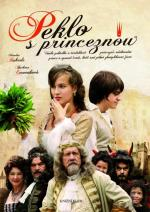 Peklo s princeznou (It Is Hell with the Princess)