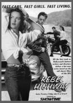 Rebel Highway (TV Series)
