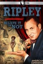 Ripley, Believe it or Not (American Experience)